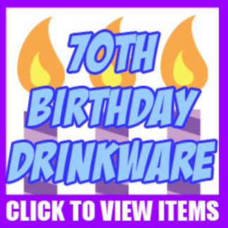 70th Birthday Drinkware