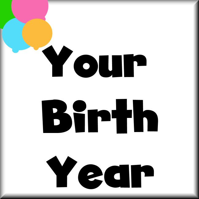 Year Specific Birthday