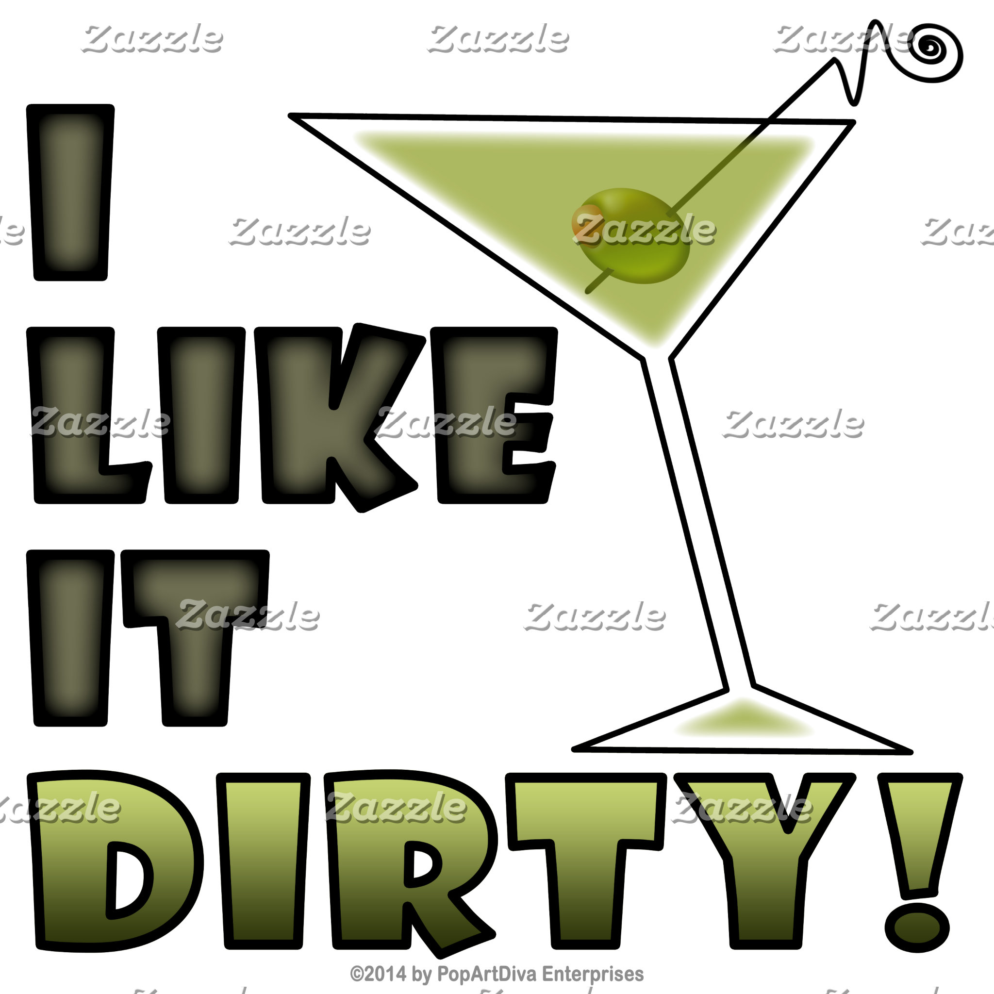 aa. I LIKE IT DIRTY - DIRTY MARTINI