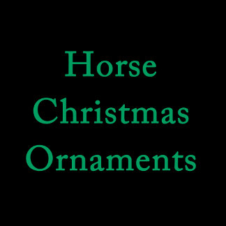 Horse Christmas Ornaments