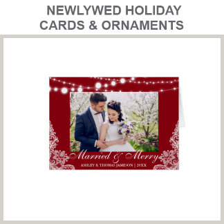 Newlywed Holiday Cards and Ornaments