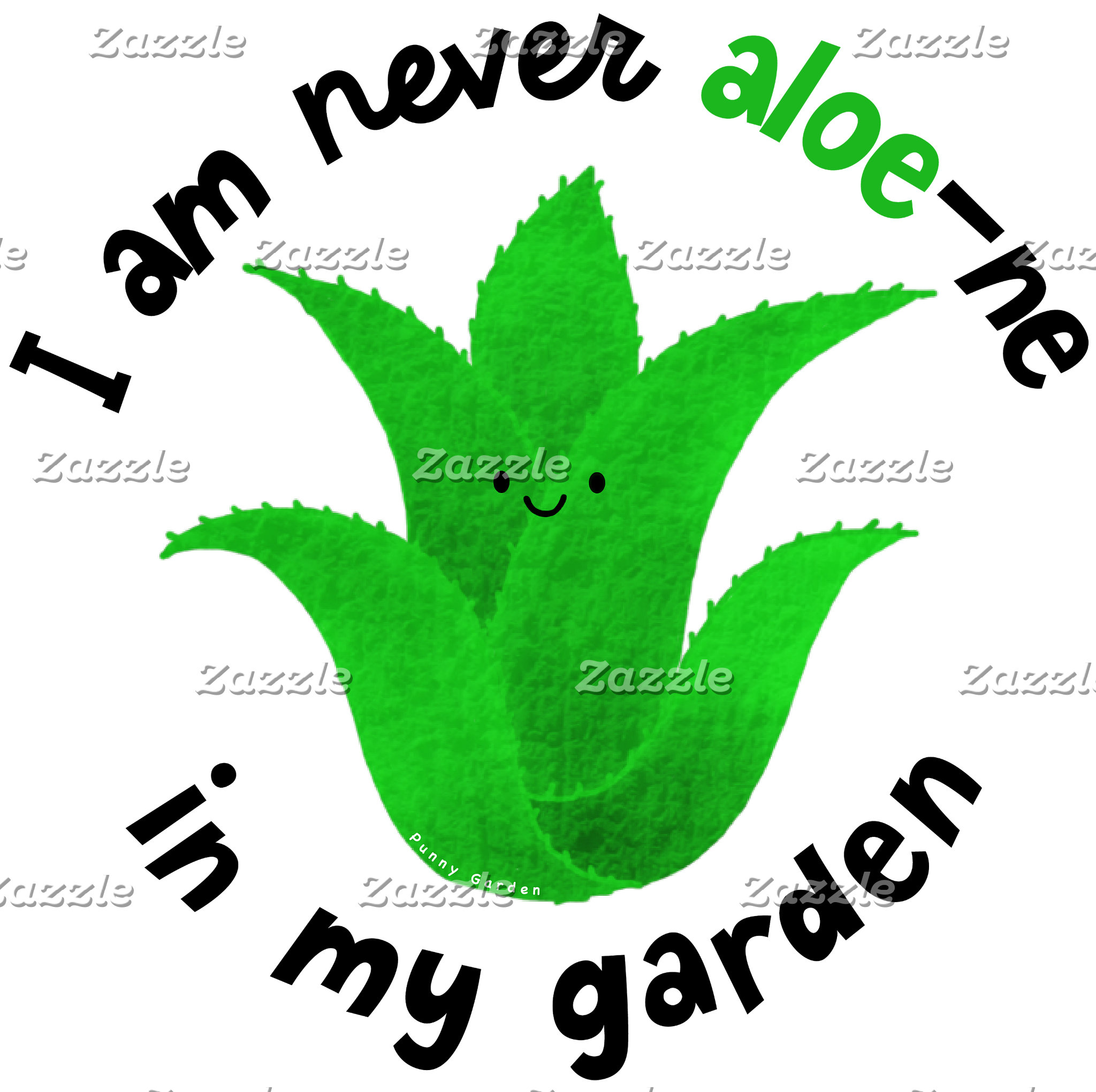 I'm Never Aloe-ne In My Garden