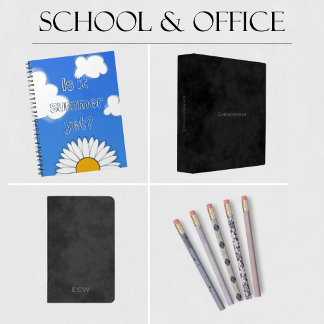 SCHOOL and OFFICE