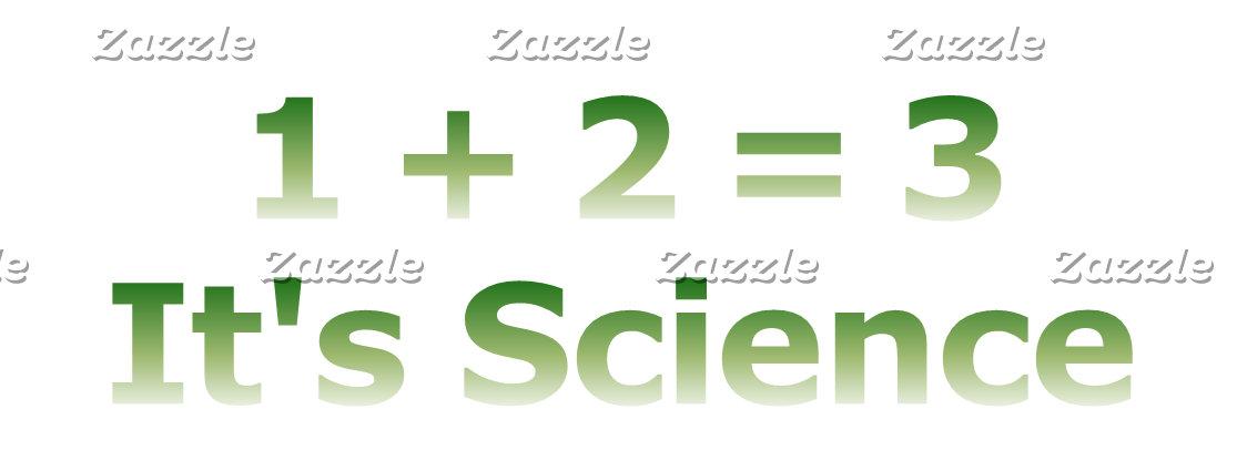 1+2=3 It's Science