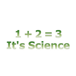 1+2=3 It's Science