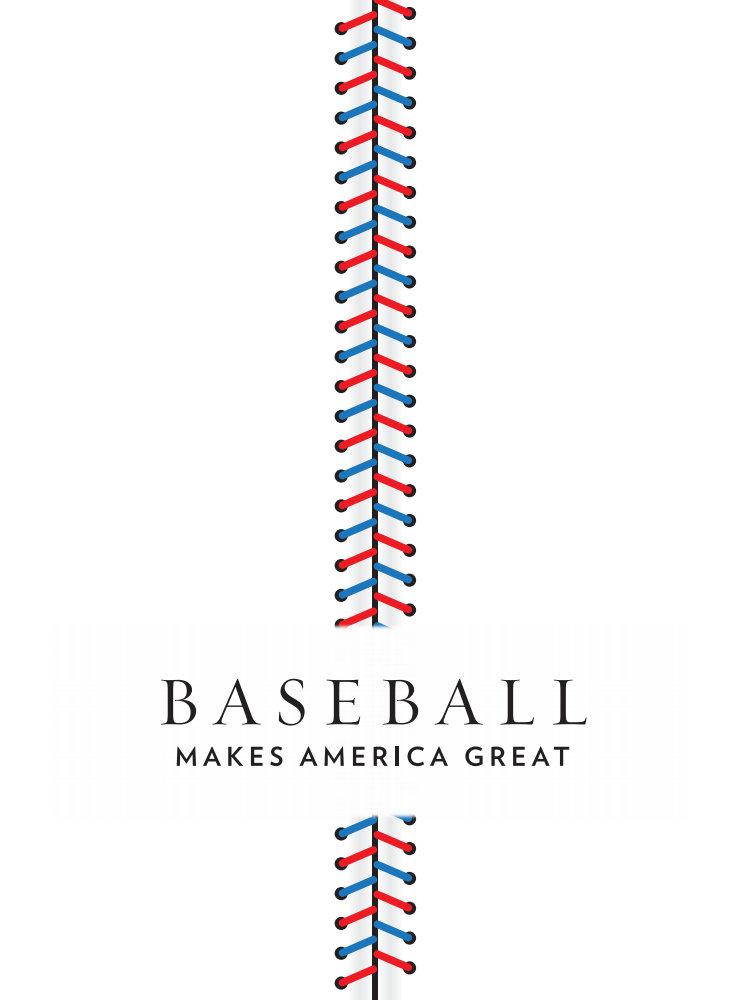 Baseball Makes America Great