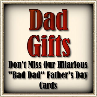 Bad Dad Funny Alternative Gifts