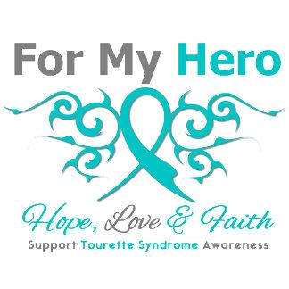 For My Hero - Hope Love Faith - Tourette Syndrome
