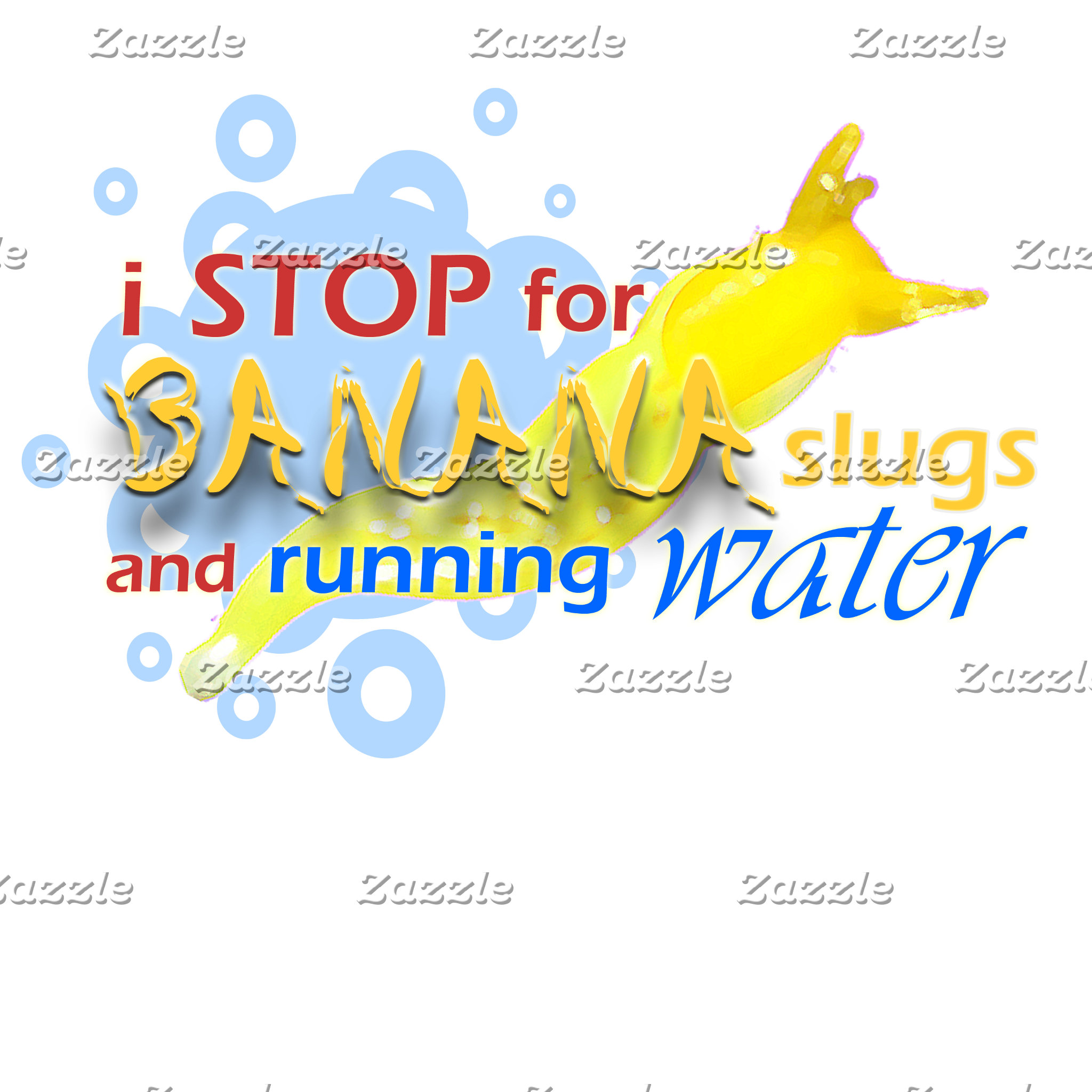 I Stop for Banana Slugs