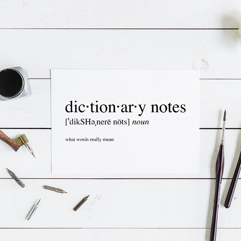 Dictionary Notes