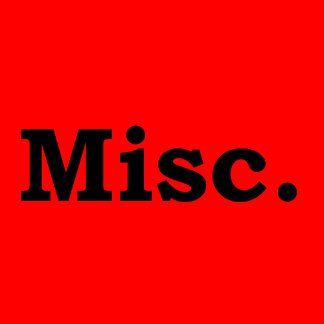 Misc.