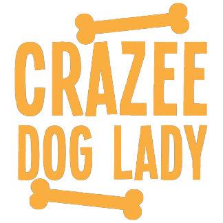 CRAZEE dog lady