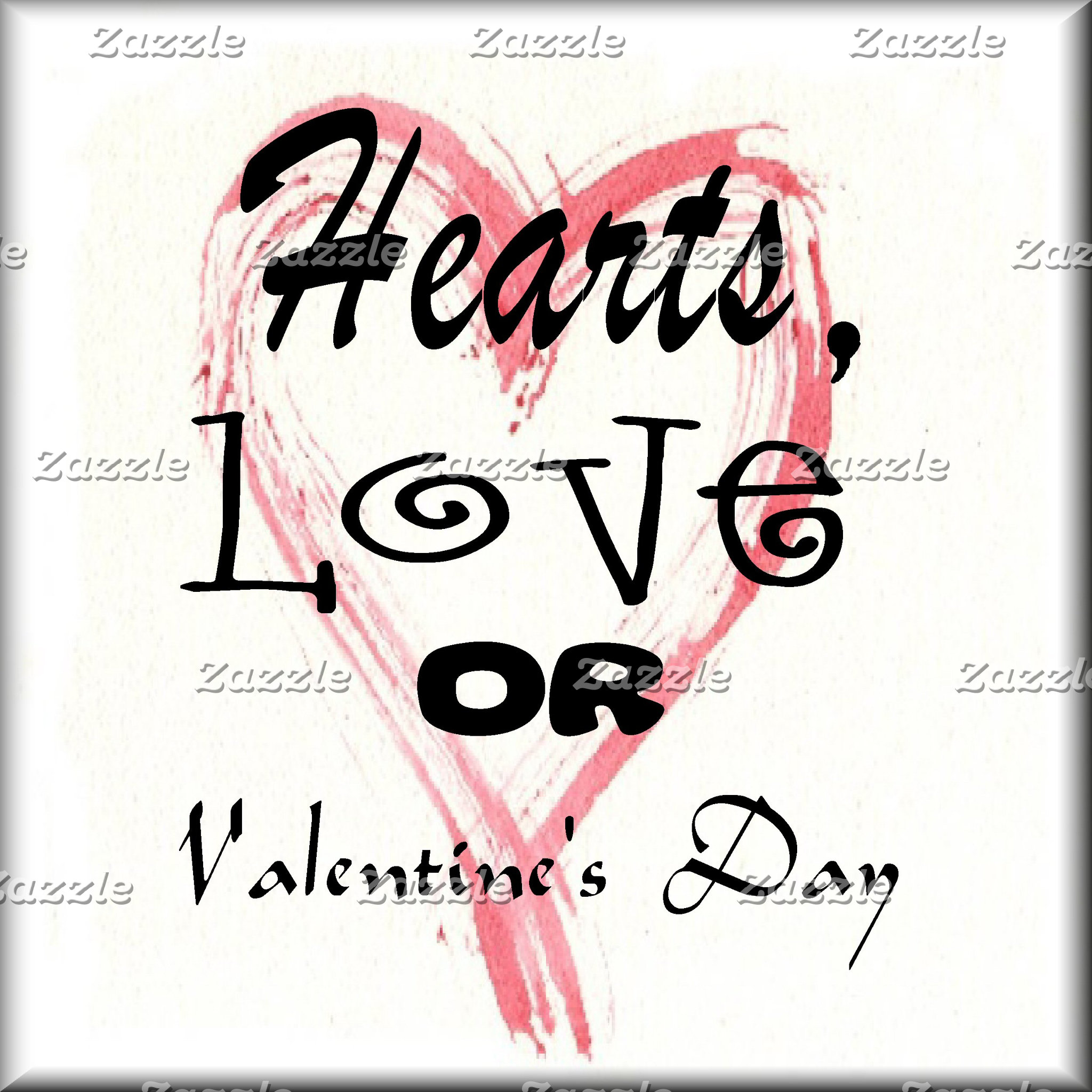 HEARTS,  LOVE  or  VALENTINES DAY