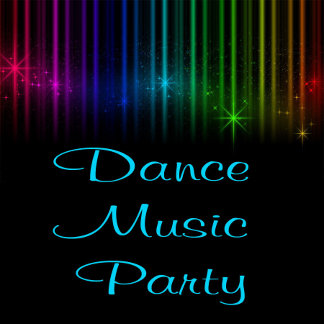 DANCE - PARTY - MUSIC