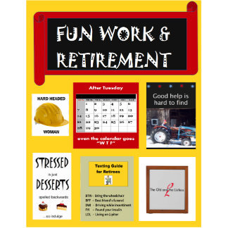 Fun Work & Retirement