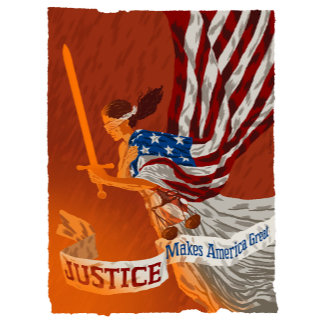 Justice Makes America Great