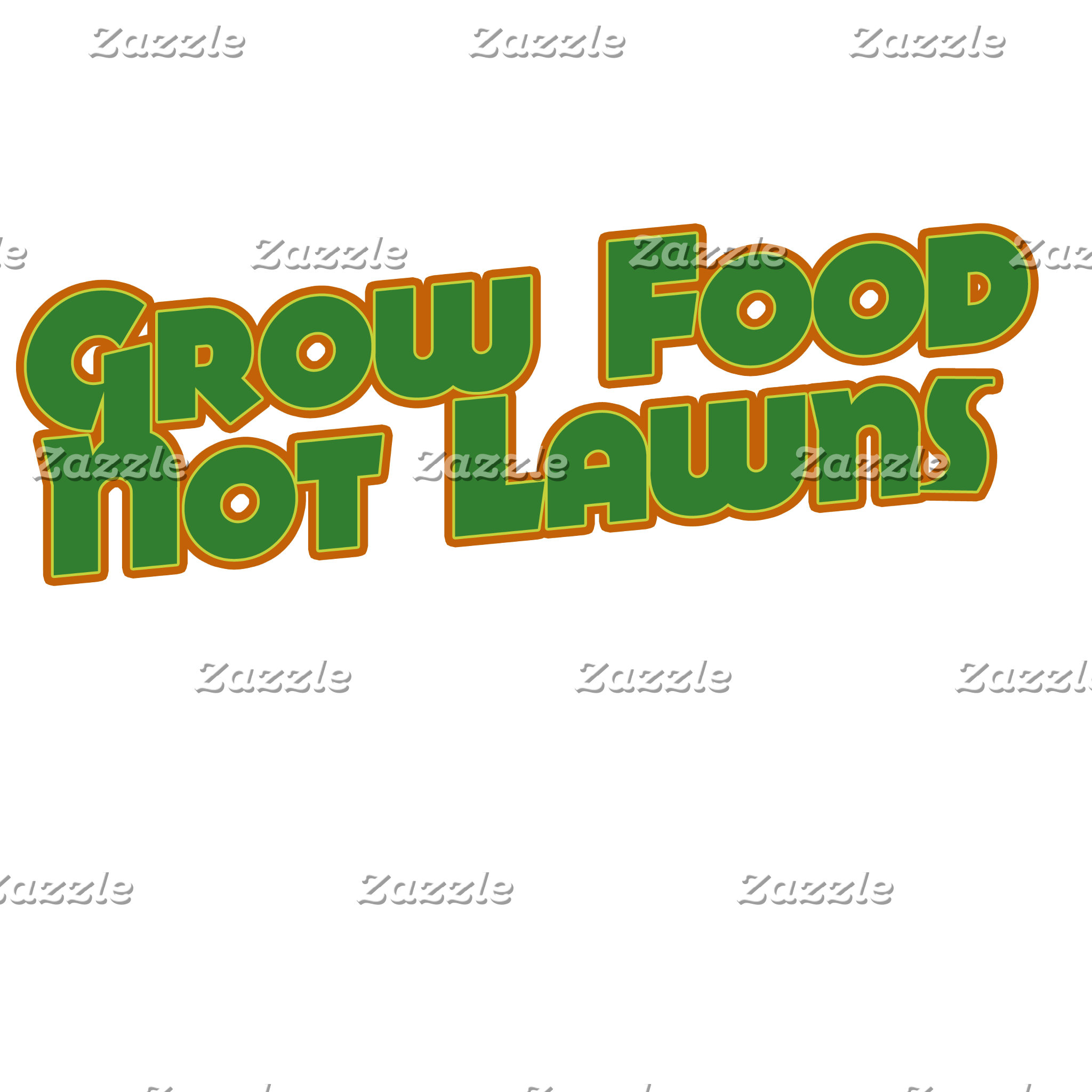 """Grow food not lawns"""