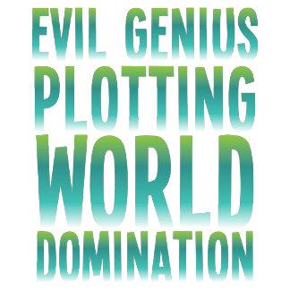 EVIL GENIUS PLOTTING WORLD DOMINATION