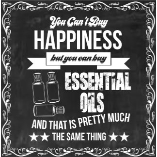 Happiness is Essential Oils