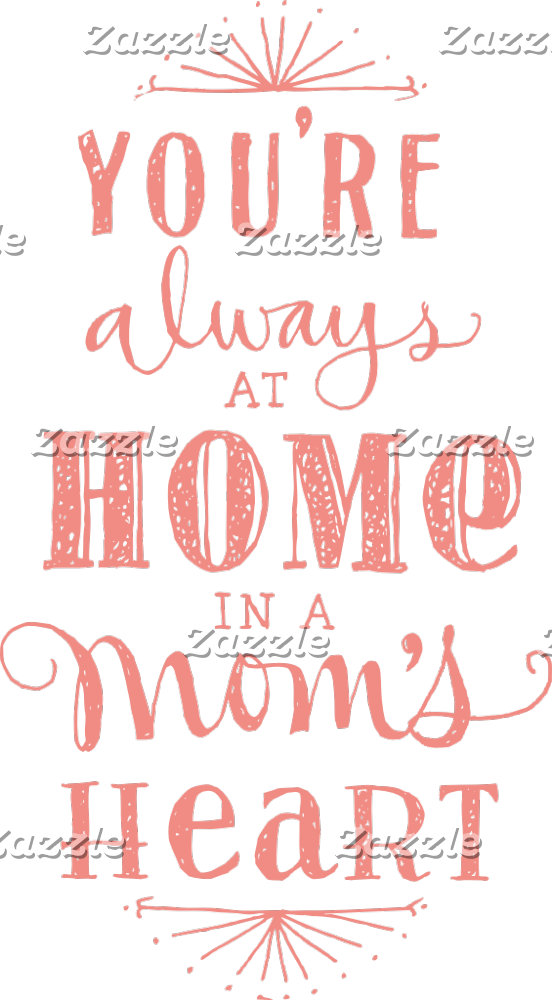 Always Home In A Mom's Heart
