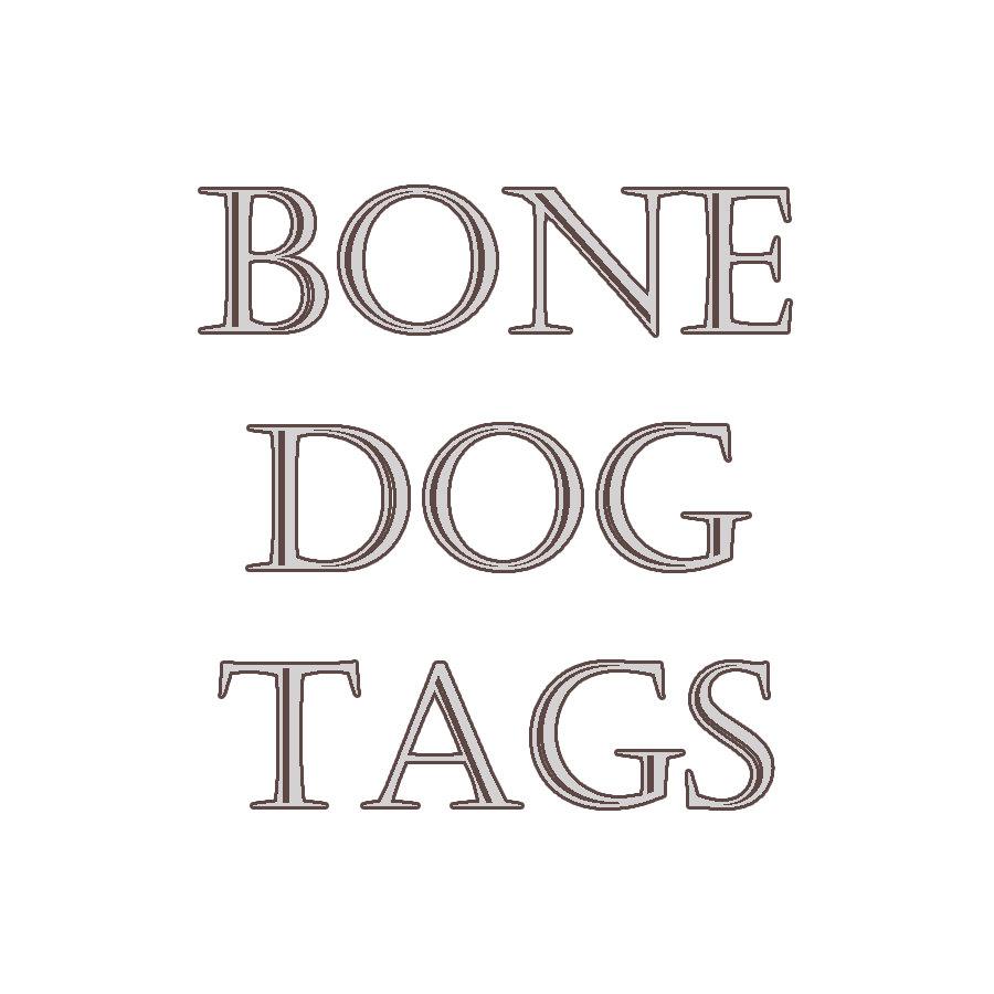 Bone Dog Tags