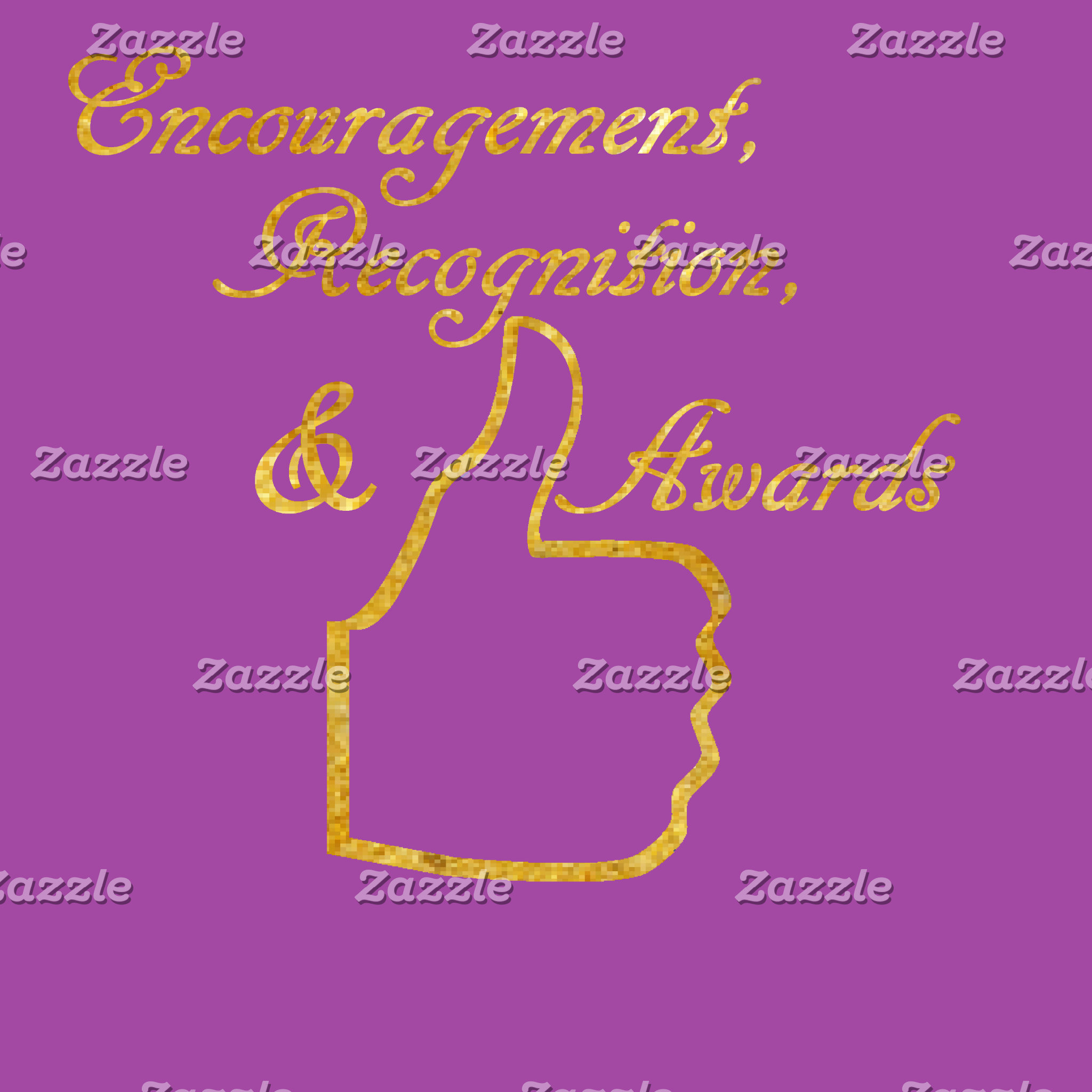 Encouragement, Recognition, & Awards