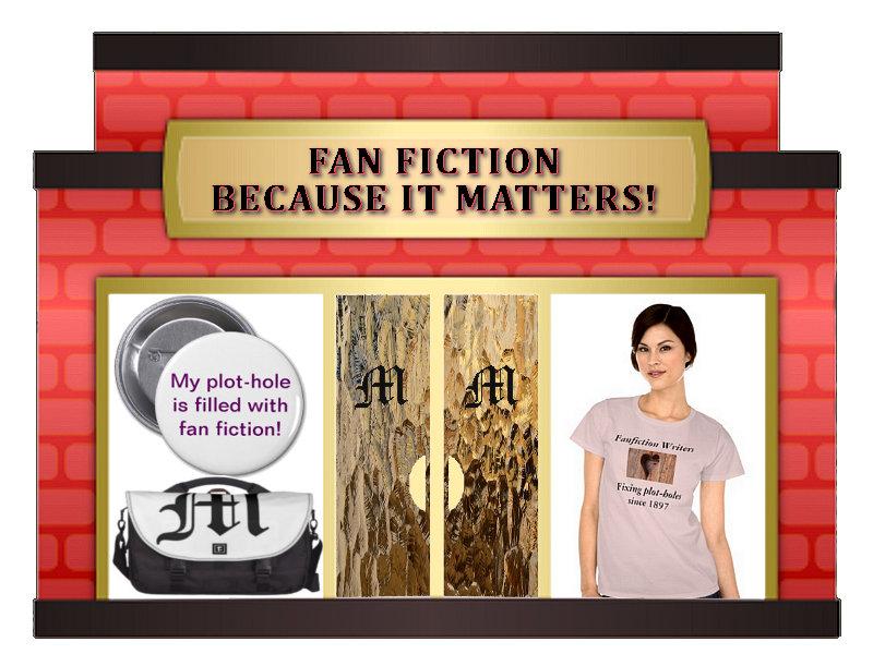 Fan Fiction, It Matters
