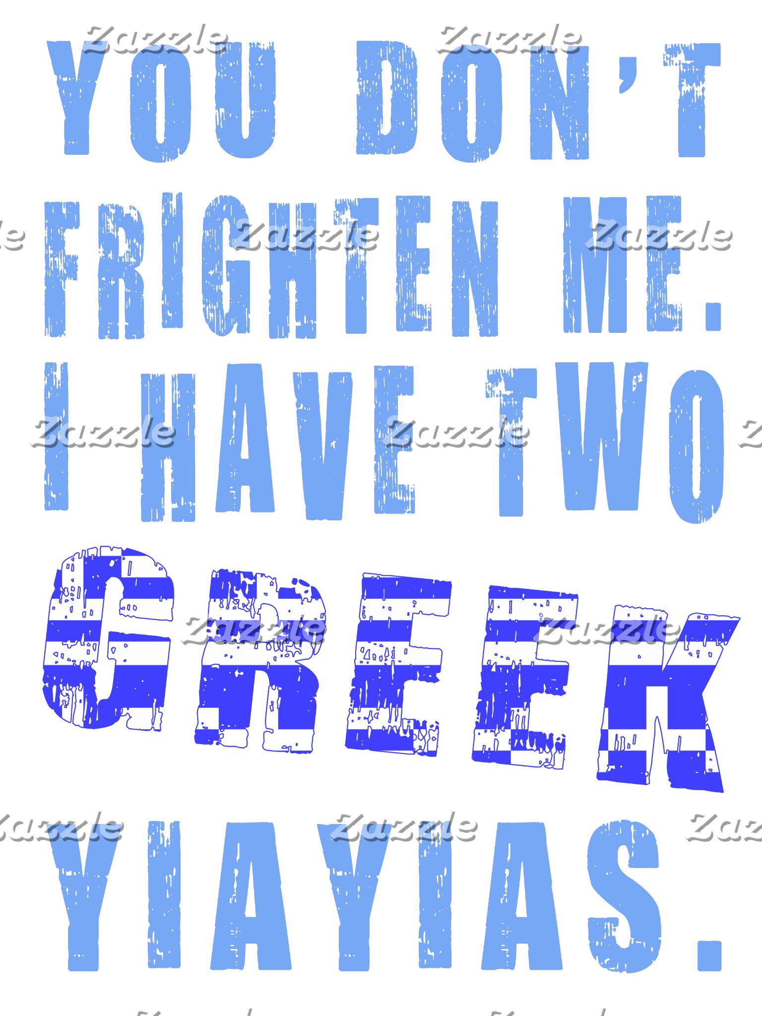 Yaiyais Frighten Me Greek
