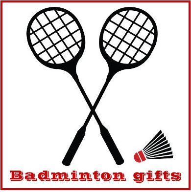 Badminton gifts