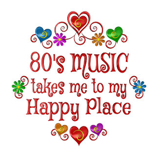 80s Music Happy Place
