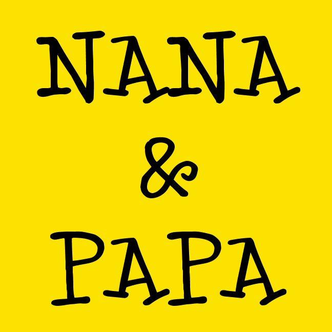Nana and Papa
