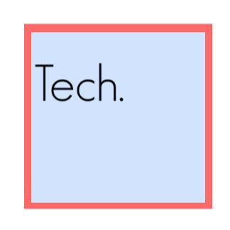 Tech.