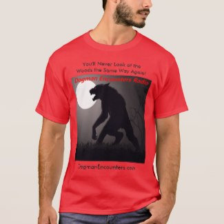 Dogman Encounters T-Shirts