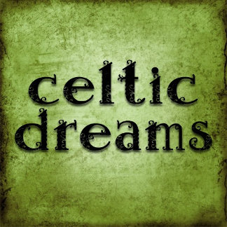 Celtic Dreaming