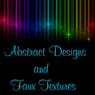 ABSTRACT AND FAUX TEXTURES