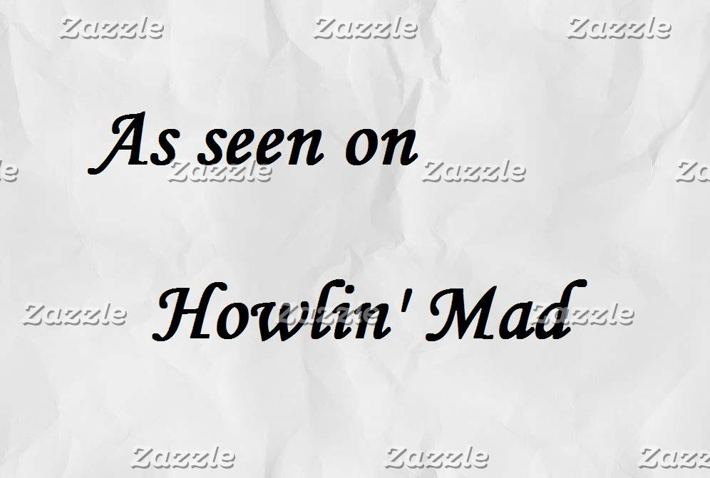 As seen on Howlin' Mad