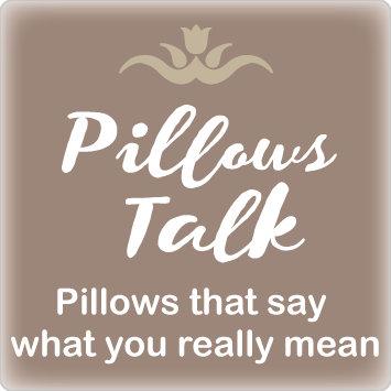 Pillows Talk