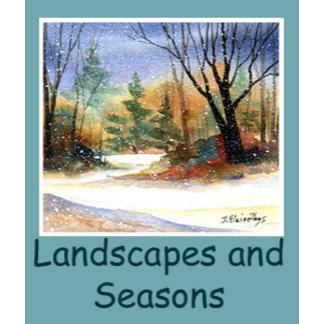 Landscapes / Seasons