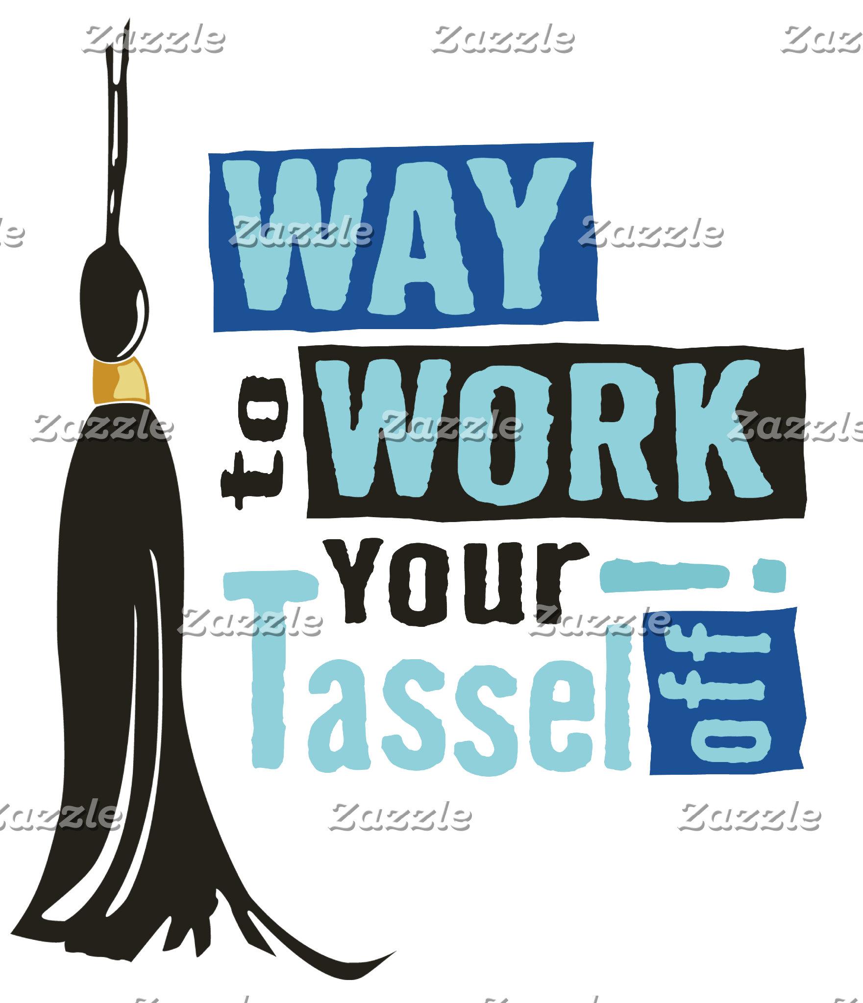 Tassel Off