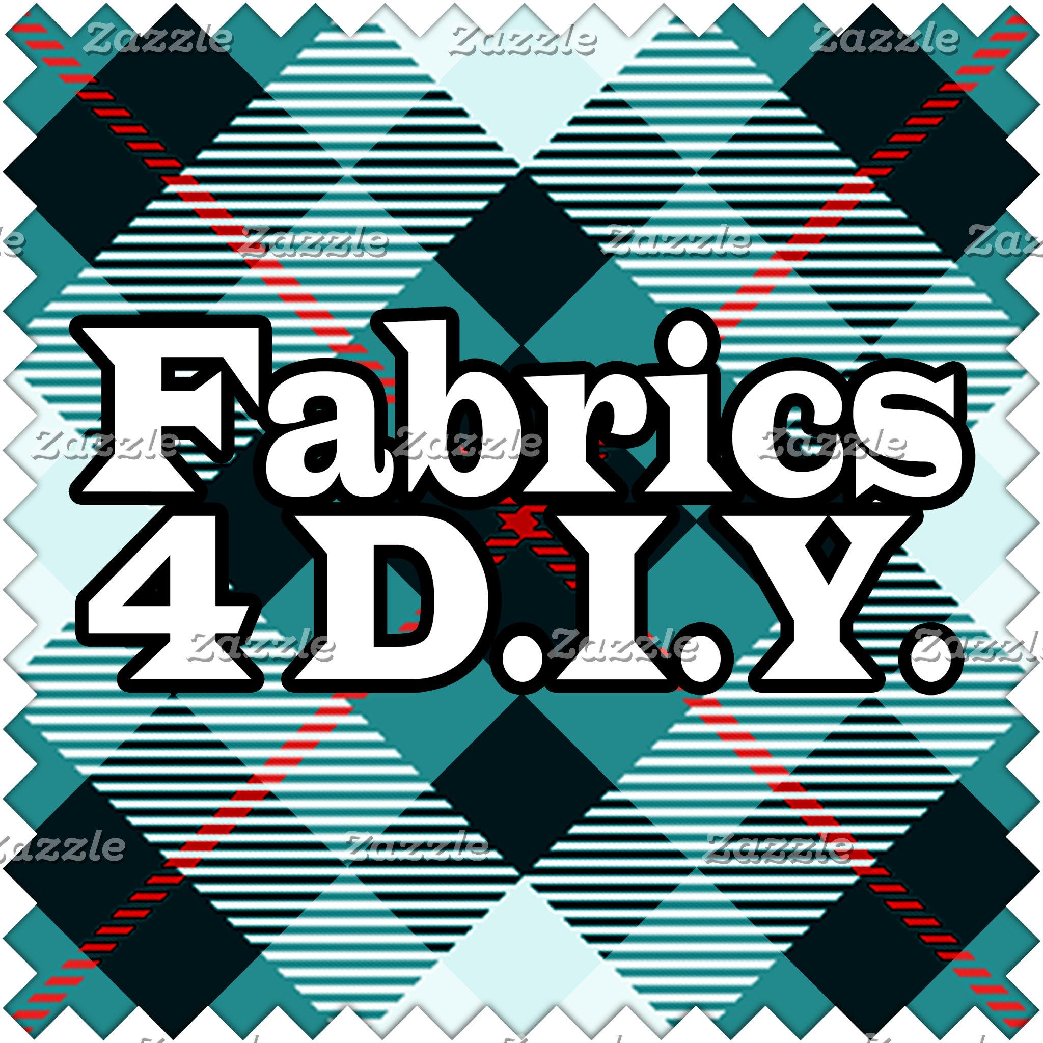 Fabrics 4 DIY