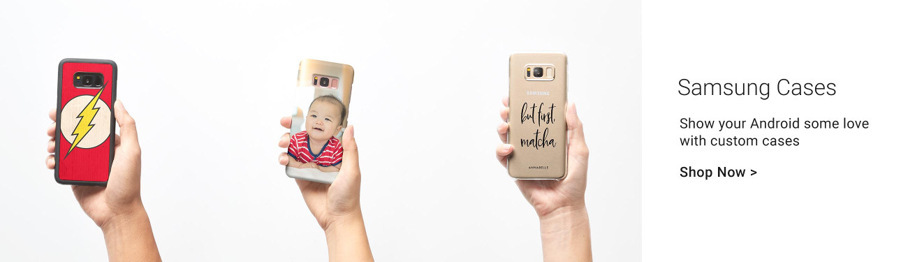 Samsung Cases - Show your Android some love with custom cases!