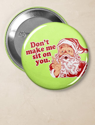 Funny Holiday Buttons