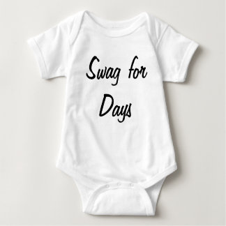 Swag for days baby bodysuit
