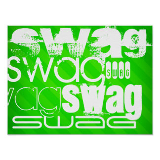 Swag; Neon Green Stripes Poster