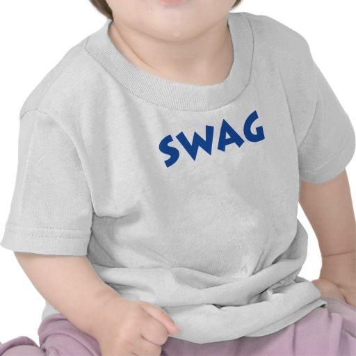 Swag! Tshirts
