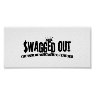sWAGGED out Print