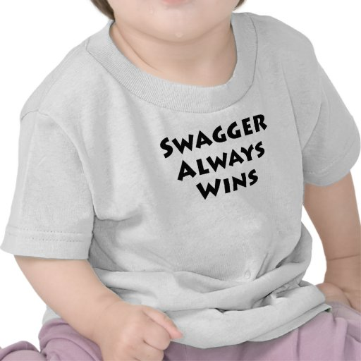 Swagger Always Wins Tees