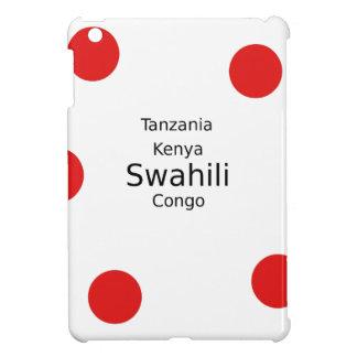 Swahili Language (Kenya, Tanzania, And The Congo) iPad Mini Case
