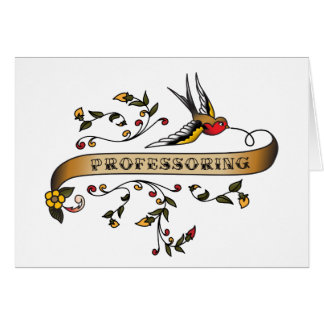 Swallow and Scroll with Professoring Card