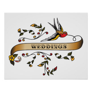 Swallow and Scroll with Weddings Poster
